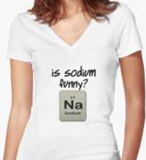 IS SODIUM FUNNY? Na Women's Fitted V-Neck T-Shirt