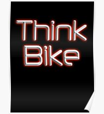 THINK BIKE! BIKE, BICYCLE, CYCLING, CYCLE, safety, MOTORBIKE, red Poster