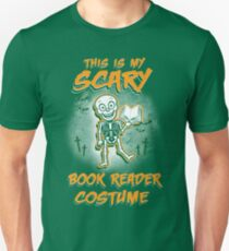 THIS IS SCARY BOOK READER COSTUME HALLOWEEN Unisex T-Shirt