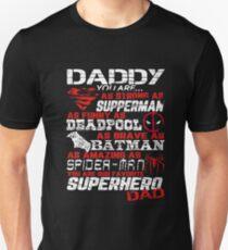 Favorite Superhero DAD Unisex T-Shirt