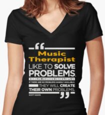 MUSIC THERAPIST - LATEST DESIGN Women's Fitted V-Neck T-Shirt