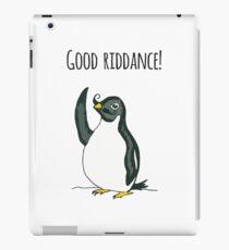 Good Riddance! Penguin iPad Case/Skin