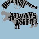 Once A Skipper, Always A Skipper (Hippo) by JungleCrews