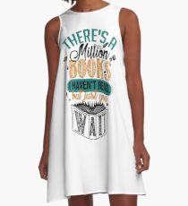 There's A Million Books I Haven't Read... A-Line Dress