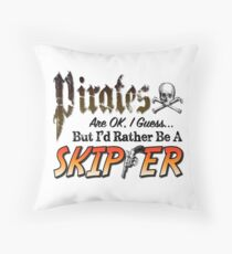 Pirates are ok, I guess... Throw Pillow