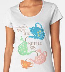 Put The Kettle On Women's Premium T-Shirt