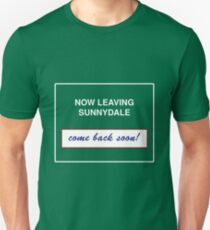 Sunnydale Sign - Now Leaving Unisex T-Shirt