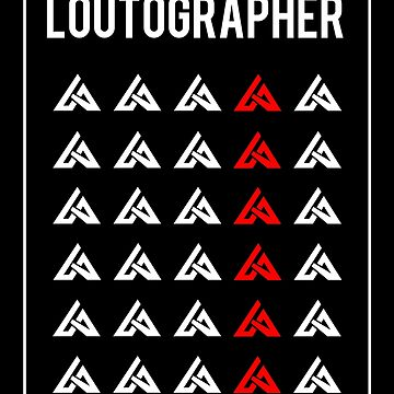 LOUTOGRAPHER by SRAGLLEST