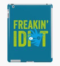FREAKIN' IDIOT typographic slogan iPad Case/Skin