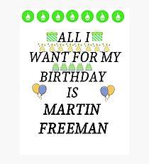 Birthday Freeman Photographic Print