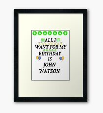 Birthday John Watson Framed Print