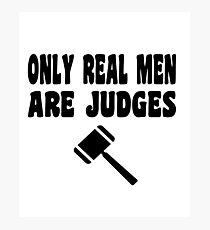 Judge T Shirt  Photographic Print