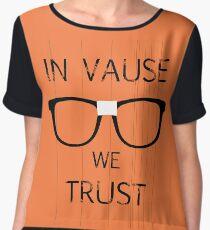 In Vause we trust Women's Chiffon Top