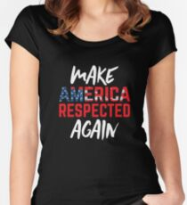 Make America Respected Again Women's Fitted Scoop T-Shirt