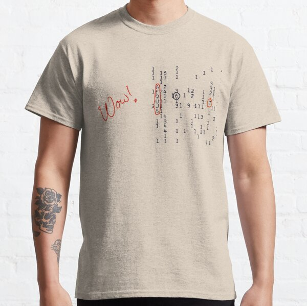Wow! signal Classic T-Shirt