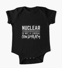 Nuclear Non Proliferation Is Not A Liberal Conspiracy Kids Clothes
