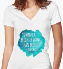 A Brighter Word than Bright - John Keats Women's Fitted V-Neck T-Shirt