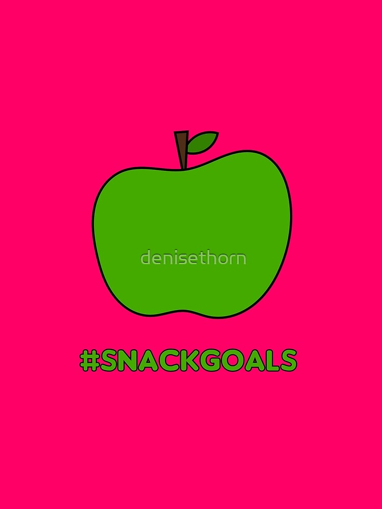 Healthy Snack Goals - Apple by denisethorn