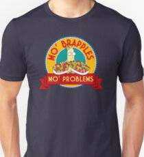 Mo' Brapples, Mo' Problems T-Shirt