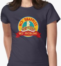 Mo' Brapples, Mo' Problems Womens Fitted T-Shirt