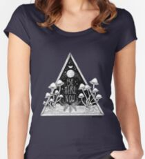 Be Here Now || Zen typography mushroom illustration  Women's Fitted Scoop T-Shirt