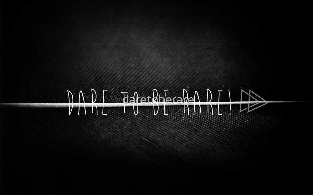 Dare to be Rare! logo by daretoberare