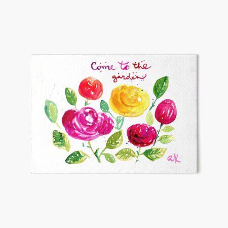 Come to the garden Art Board Print