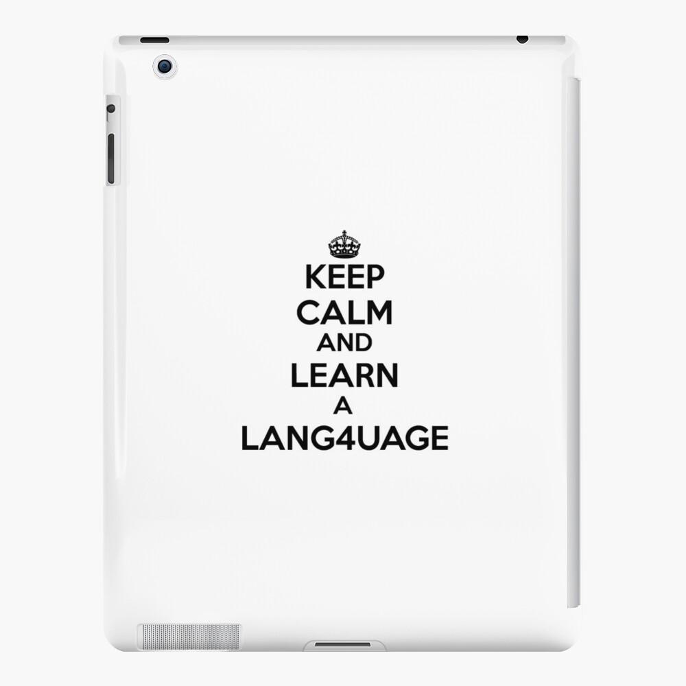Behalten Sie Ruhe und lernen Sie eine Fremdsprache. iPad-Hüllen & Klebefolien