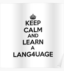 Keep Calm and Learn a Foreign Language. Poster