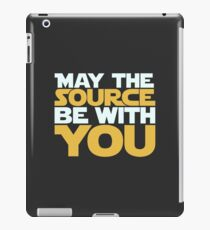 May The Source Be With You iPad Case/Skin