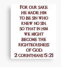 He became sin for us - 2 Corinthians 5:21  Canvas Print