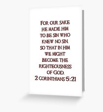 He became sin for us - 2 Corinthians 5:21  Greeting Card
