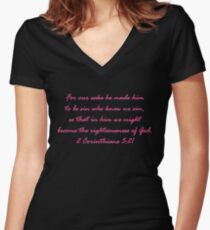 He became sin for us... 2 Corinthians 5:21 Women's Fitted V-Neck T-Shirt
