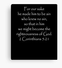 He became sin for us... 2 Corinthians 5:21 Scripture Canvas Print