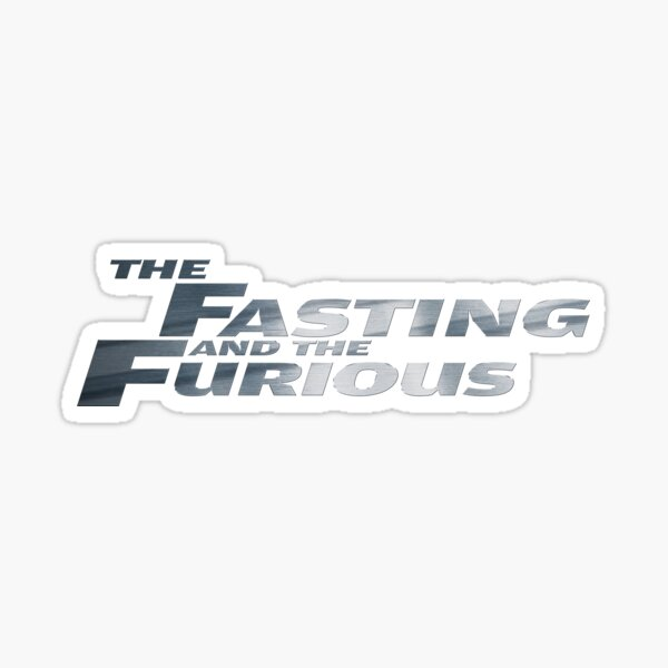 The Fasting and The Furious Sticker