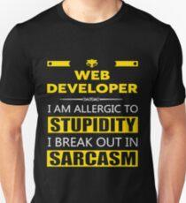 WEB DEVELOPER - SARCASM TEES AND HOODIE Unisex T-Shirt