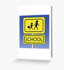 yellow school sign Greeting Card