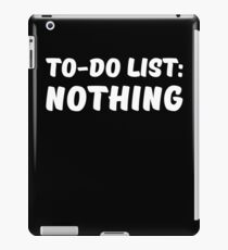 To-Do List: Nothing iPad Case/Skin
