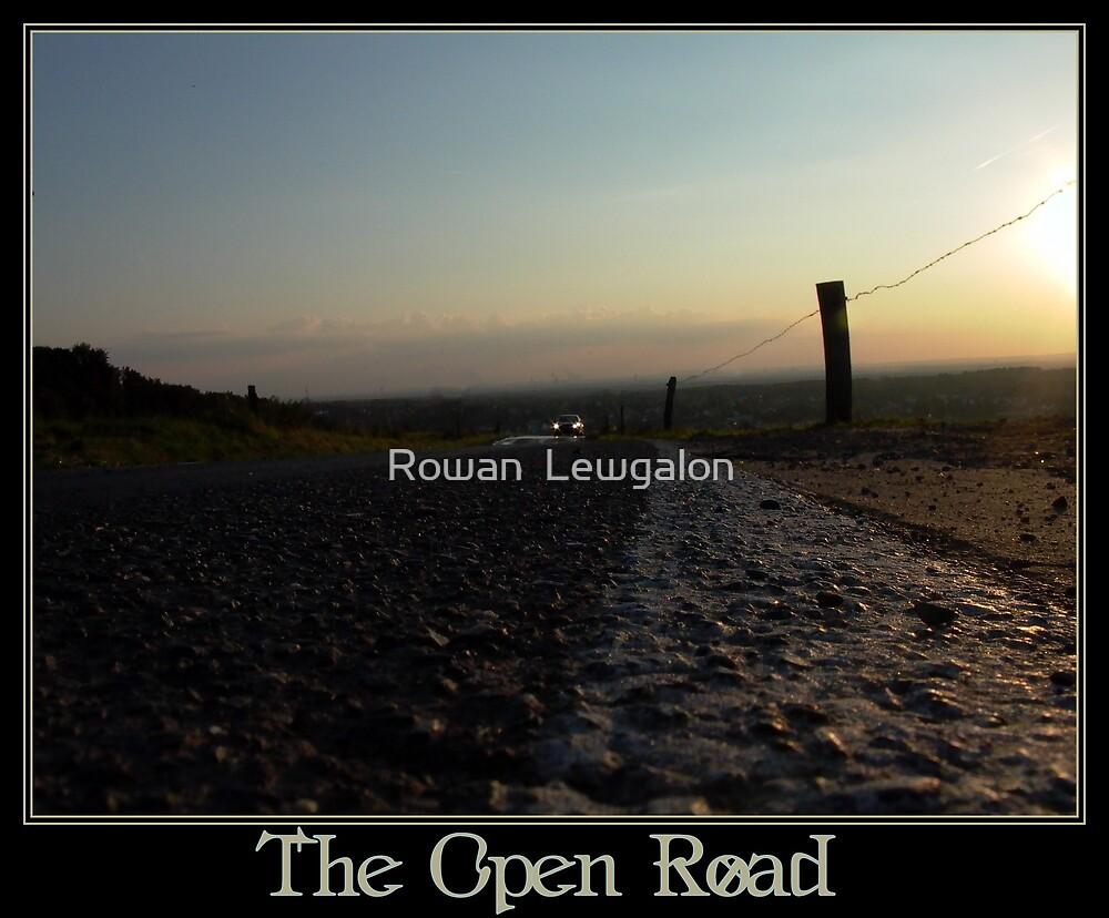 The Open Road by Rowan  Lewgalon