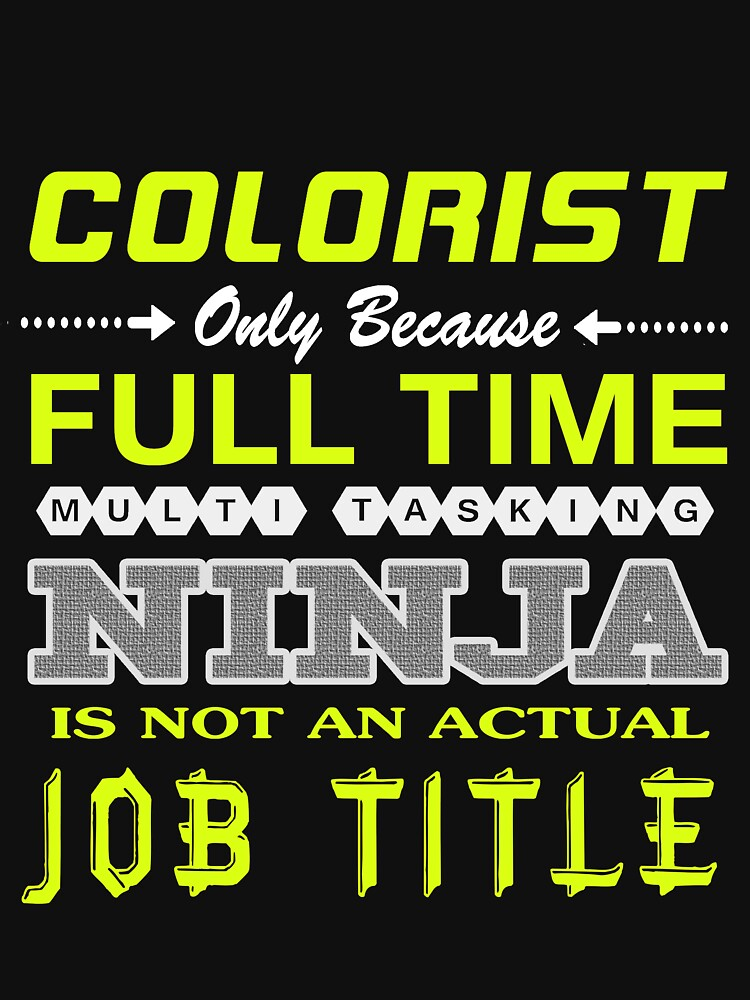 COLORIST - JOB TITLE SHIRT ANH HOODIE by Emmastone