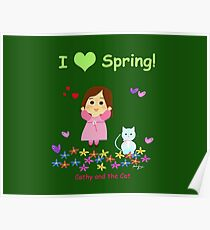 Cathy and the Cat - I love Spring Poster