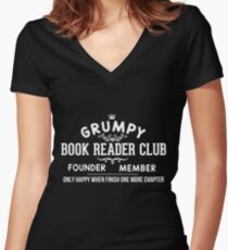 GRUMPY BOOK READER CLUB FOUNDER MEMBER ONLY HAPPY WHEN FINISH ONE MORE CHAPTER Women's Fitted V-Neck T-Shirt