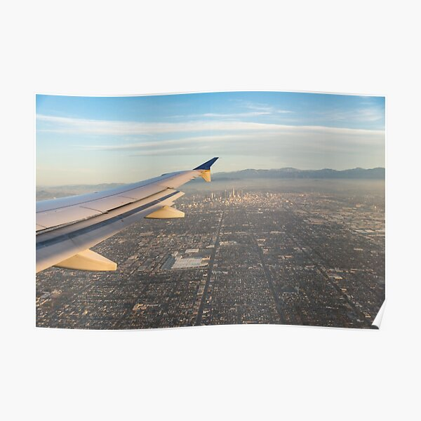 Flying to LA - Southern California's Sprawling Metropolis from a Plane Poster