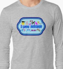 ❤↷I Love Animals-Animal Lovers↶❤ Long Sleeve T-Shirt