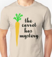 The carrot has mystery Unisex T-Shirt