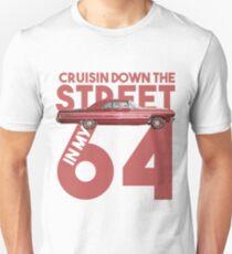 cruisin down the street in my 64 Unisex T-Shirt