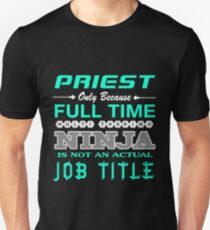 PRIEST - JOB TITLE SHIRT AND HOODIE T-Shirt