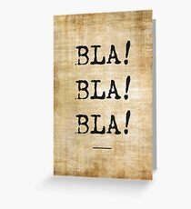 Bla Bla Bla, wall vintage poster Greeting Card