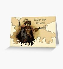 Stand and Deliver Greeting Card