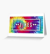 YIKES TIE DYE Greeting Card